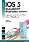 Livre numrique iOS 5 : Dveloppement d&#x27;applications avances