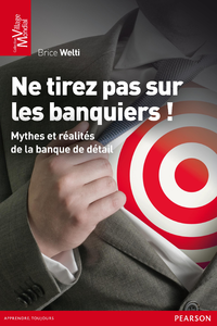 Livre numrique Ne tirez pas sur les banquiers !