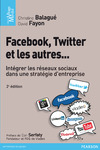 Livre numrique Facebook, Twitter et les autres...
