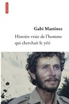 Livre numrique Histoire vraie de l&#x27;homme qui cherchait le yti