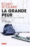 Livre numrique Echec scolaire : la grande peur