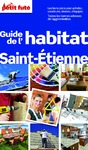 Livre numrique Guide de l&#x27;habitat Saint-Etienne 2013 Petit Fut (avec cartes, photos + avis des lecteurs)