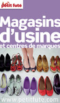 Livre numrique Magasins d&#x27;usine 2013 Petit Fut (avec photos et avis des lecteurs)