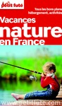 Livre numrique Vacances nature en France 2013 Petit Fut  (avec cartes, photos + avis des lecteurs)
