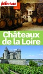 Livre numrique Chteaux de la Loire 2013 Petit Fut (avec cartes, photos + avis des lecteurs)
