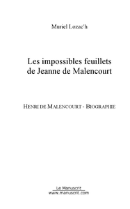 Livre numrique Les impossibles feuillets de Jeanne de Malencourt