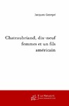 Livre numrique Chateaubriand, dix-neuf femmes et un fils amricain