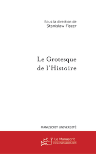 Livre numrique Le grotesque de l&#x27;Histoire