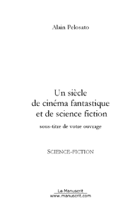 Livre numrique Un sicle de cinma fantastique et de SF