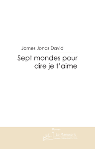 Livre numrique Sept mondes pour dire je t&#x27;aime