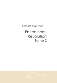 Livre numrique En ton nom, Rvolution Tome 2