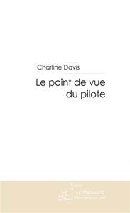 Livre numrique Le point de vue du pilote