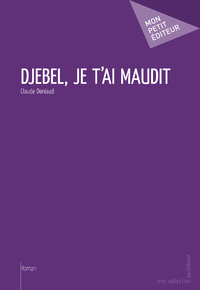 Livre numrique Djebel, je t&#x27;ai maudit