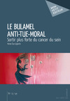 Livre numrique Le Bulamel Anti-Tue-Moral