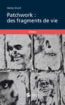 Livre numrique Patchwork, des fragments de vie