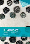 Livre numrique Le Livre du chaos - Tome 1