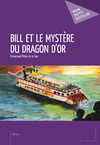 Livre numrique Bill et le mystre du dragon d&#x27;or