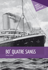 Livre numrique Bo&#x27; quatre sangs