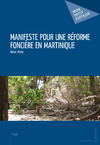 Livre numrique Manifeste pour une rforme foncire en Martinique