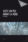 Livre numrique Juste un peu avant la neige