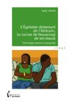 Livre numrique L&#x27;Egosme dmesur de l&#x27;Africain, la racine de beaucoup de ses maux