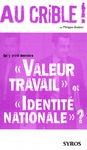 Livre numrique Qu&#x27;y a-t-il derrire &quot;Valeur travail&quot; et &quot;Identit nationale&quot; ?