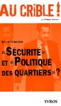 Livre numrique Qu&#x27;y a-t-il derrire &quot;Scurit&quot; et &quot;Politique des quartiers&quot; ?