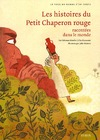 Livre numrique Les histoires du Petit Chaperon rouge racontes dans le monde