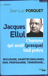 Livre numrique Jacques Ellul, l&#x27;homme qui avait presque tout prvu