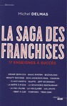 Livre numrique La Saga des franchises