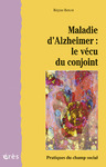 Livre numrique Maladie d&#x27;Alzheimer : le vcu du conjoint