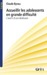 Livre numrique Accueillir les adolescents en grande difficult