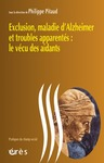 Livre numrique Exclusion, maladie d&#x27;Alzheimer et troubles apparents : le vcu des aidants