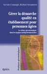 Livre numrique Grer la dmarche qualit en tablissement pour personnes ges