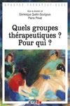 Livre numrique Quels groupes thrapeutiques ? Pour qui ?