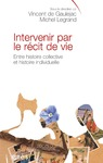 Livre numrique Intervenir par le rcit de vie