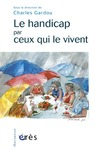 Livre numrique Le handicap par ceux qui le vivent