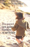 Livre numrique Etre parent, une aventure humaine et spirituelle