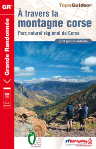 Livre numrique Topo-guide de Grande Randonne.  travers la montagne corse - Parc naturel rgional de Corse