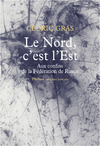 Livre numrique Le Nord c&#x27;est l&#x27;Est