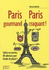 Livre numrique Petit livre de - Paris gourmand, Paris craquant !