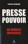 Livre numrique Presse et pouvoir : chronique d&#x27;un divorce impossible