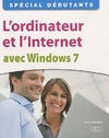 Livre numrique L&#x27;ordinateur et l&#x27;Internet avec Windows 7
