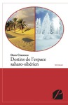 Livre numrique Destins de l&#x27;espace saharo-sibrien