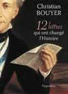 Livre numrique 12 Lettres qui ont chang l&#x27;Histoire