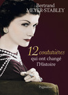 Livre numrique 12 couturires qui ont chang lHistoire