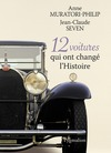 Livre numrique 12 voitures qui ont chang l&#x27;Histoire