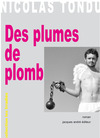 Livre numrique Des plumes de plomb