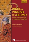 Livre numrique Priver ou privatiser la vieillesse ?