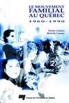 Livre numrique Le mouvement familial au Qubec 1960-1990